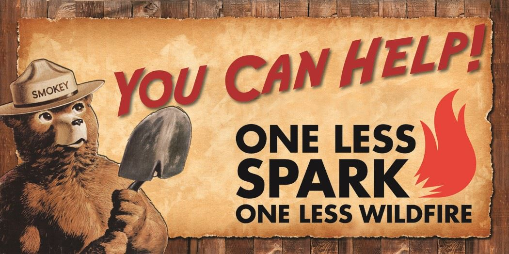 "Smokey Bear says, ""You can help."" One less spark, one less wildfire."
